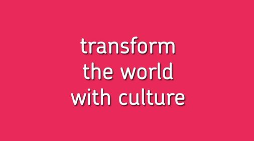 Motto der Europeana: transform the world with culture