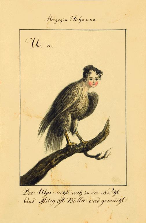 Porträt Johanna von Acerenzas( 1783-1876), der dritten Tochter der Herzogin Anna Dorothea von Kurlands. Johanna ist als Uhu/Vogel mit Porträtkopf dargestellt