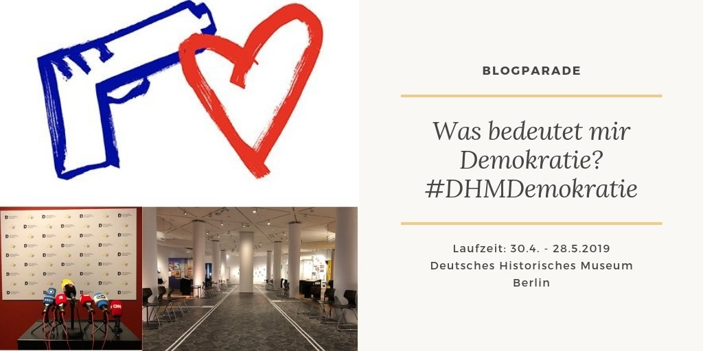 Gestalte mit, schreibe uns deine Gedanken zur Demokratie! Blogparade #DHMDemokratie.