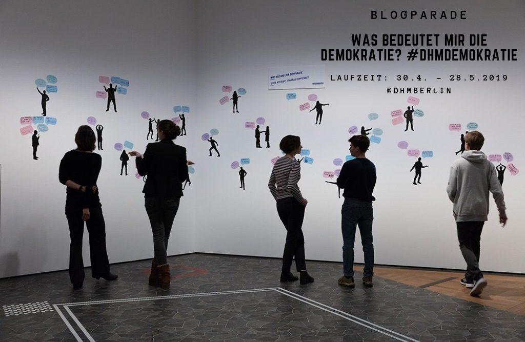 """Die Blogparade #DHMDemokratie """"Was ist Demokratie für mich"""" möchte deine persönliche Meinung zum Thema erfahren. Gestalte mit, stehe für sie ein! Hier mit Blick ins Demokratie-Labor des Historischen Museums. Foto: Bruns."""