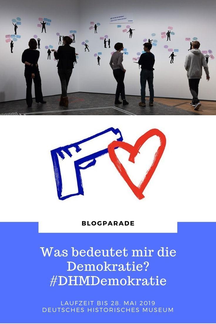 """Blogparade#DHMDemokratie"""" – bis zum 28. Mai 2019 mitmachen – Deutsches Historisches Museum"""