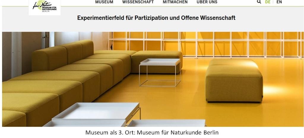 Das Museum für Naturkunde in Berlin geht neue Wege: Es versteht sich als Dritter Ort, Ort des Austausches und schafft dafür extra Räumlichkeiten. Kulturvermittlung mit dem Besucher - hervorragend!